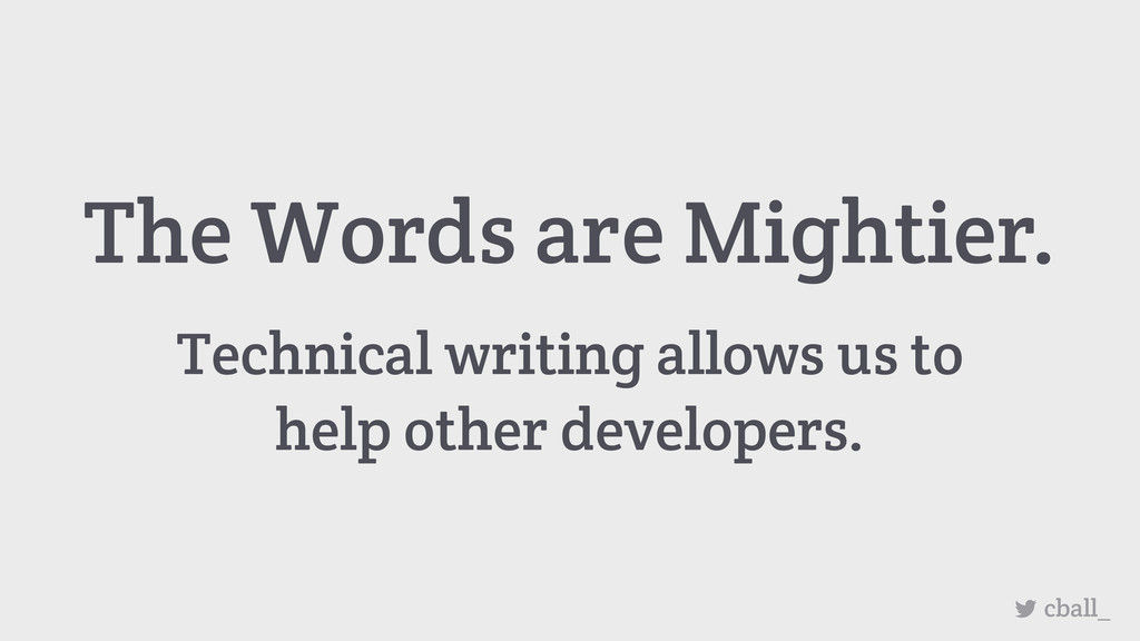 The Words are Mightier. Technical writing allow...