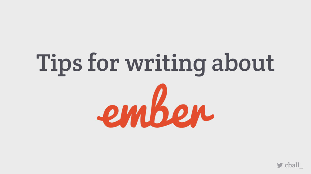 Tips for writing about cball_