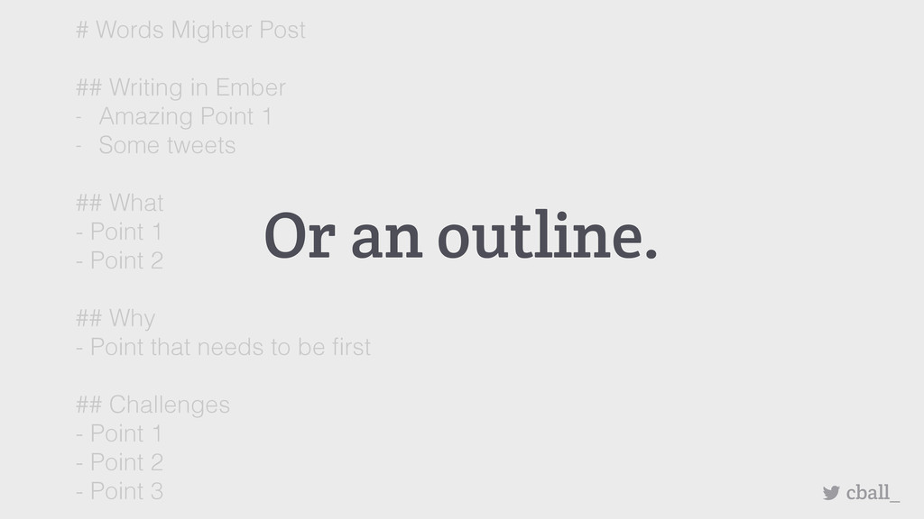 Or an outline. cball_ # Words Mighter Post ## W...