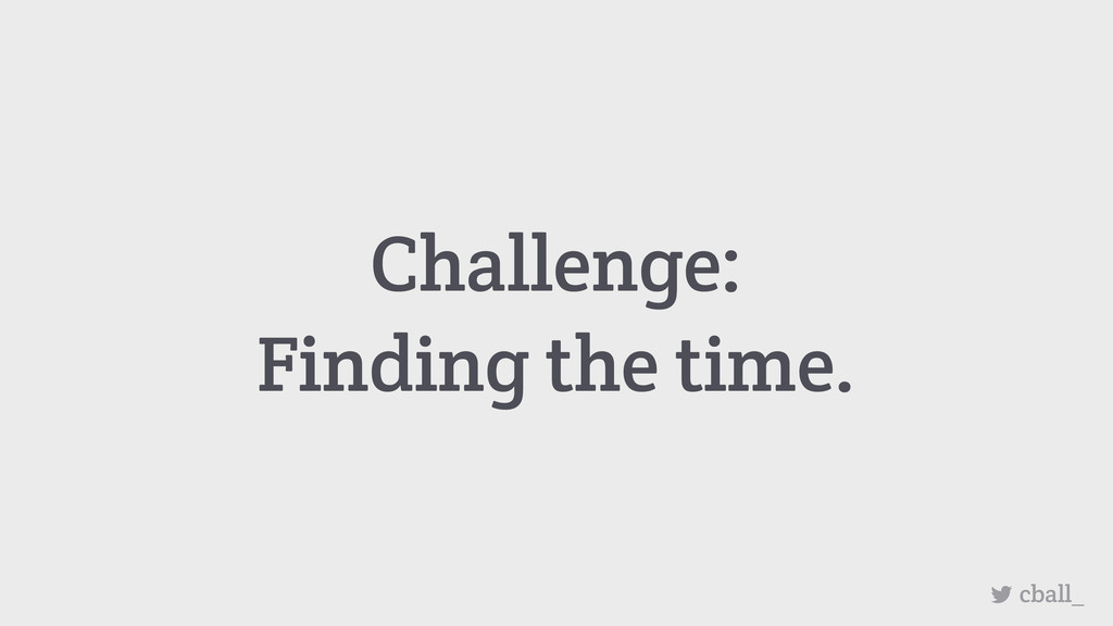 Challenge: Finding the time. cball_