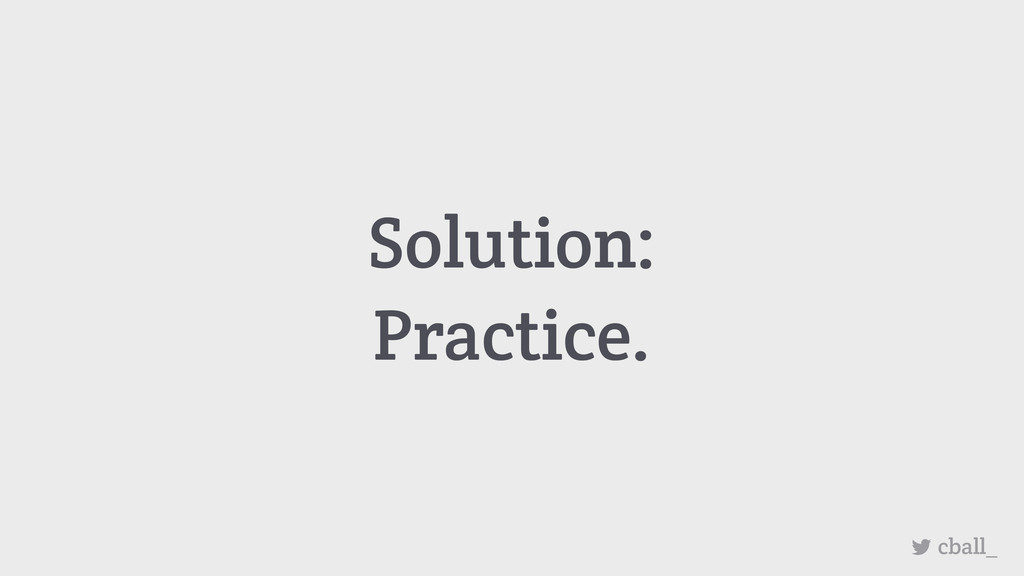 cball_ Solution: Practice.