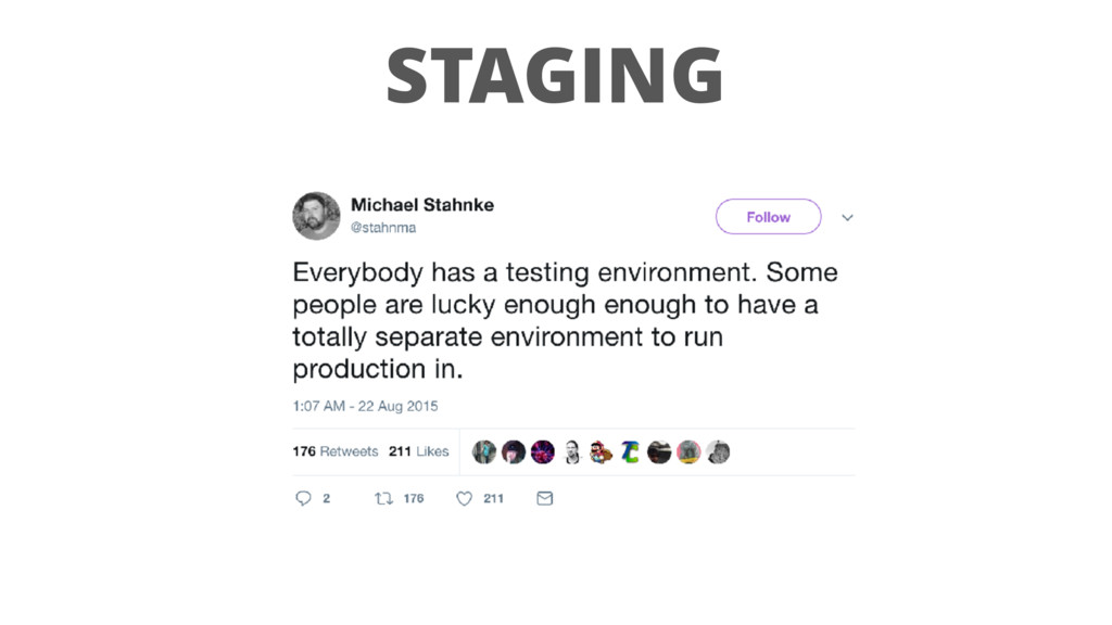 STAGING