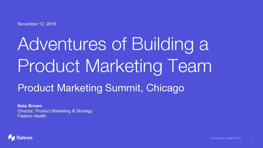 Adventures of Building a Product Marketing Team...