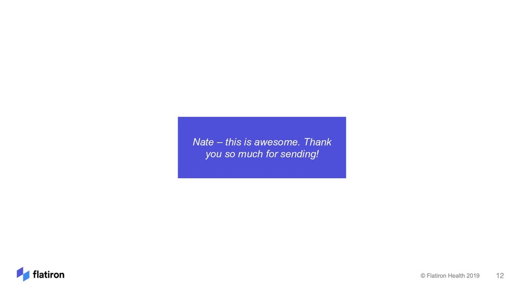 Nate – this is awesome. Thank you so much for s...