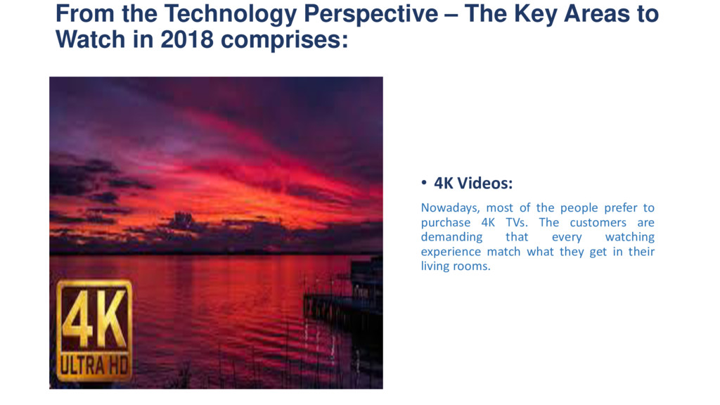 From the Technology Perspective – The Key Areas...