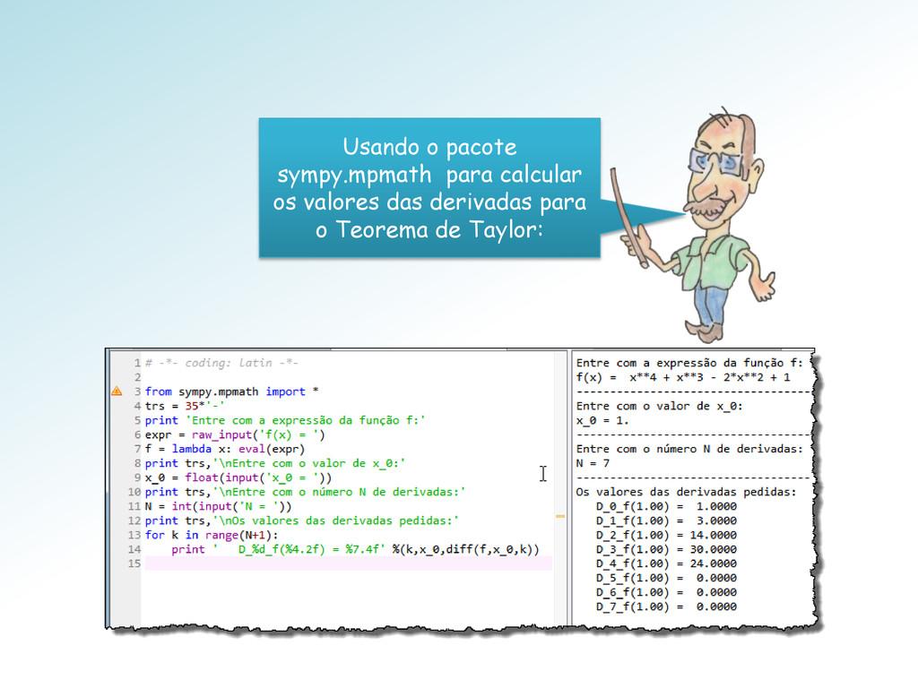 Usando o pacote sympy.mpmath para calcular os v...