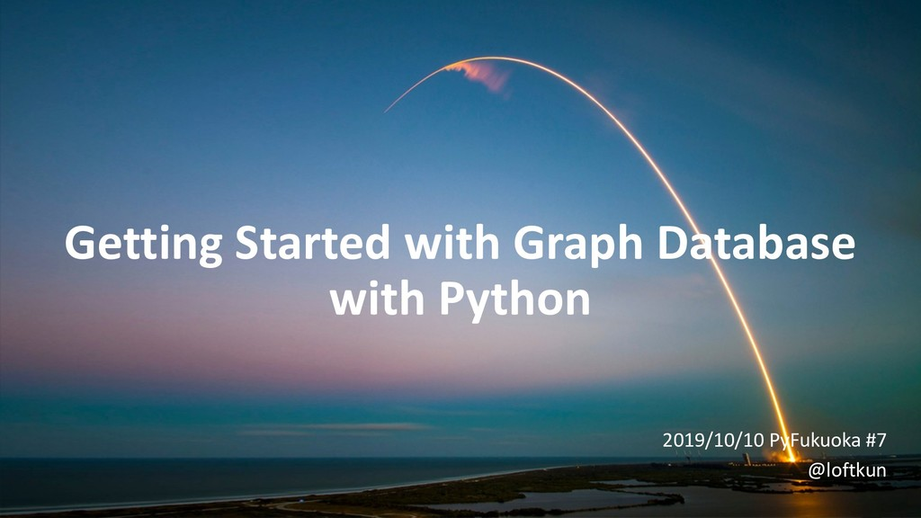 Getting Started with Graph Database with Python...