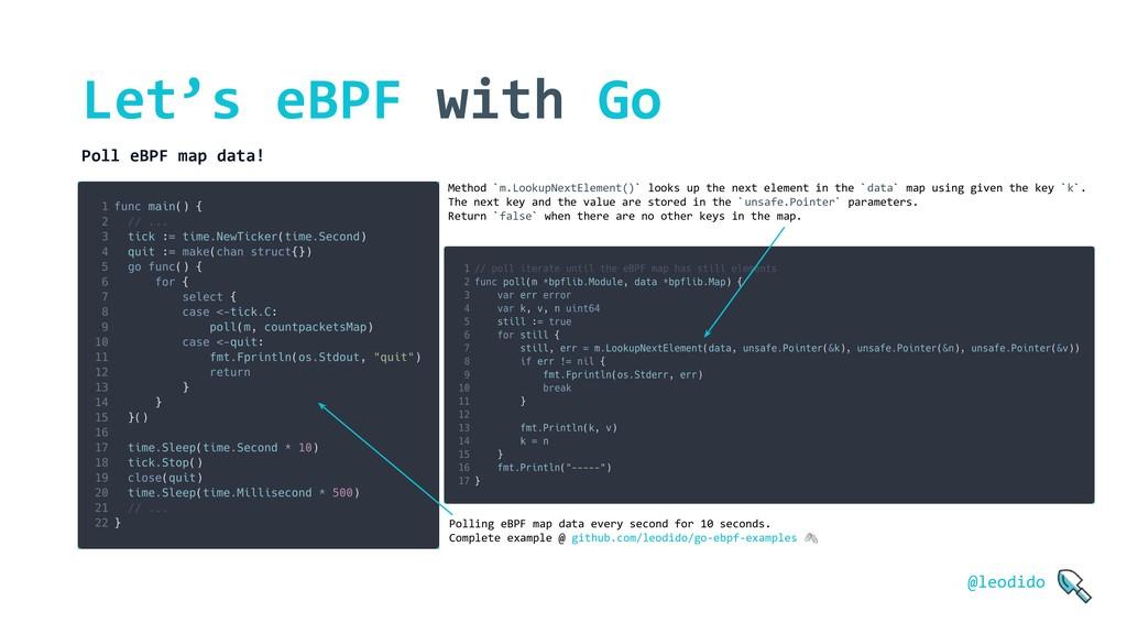 Let's eBPF with Go Poll eBPF map data! @leodido...