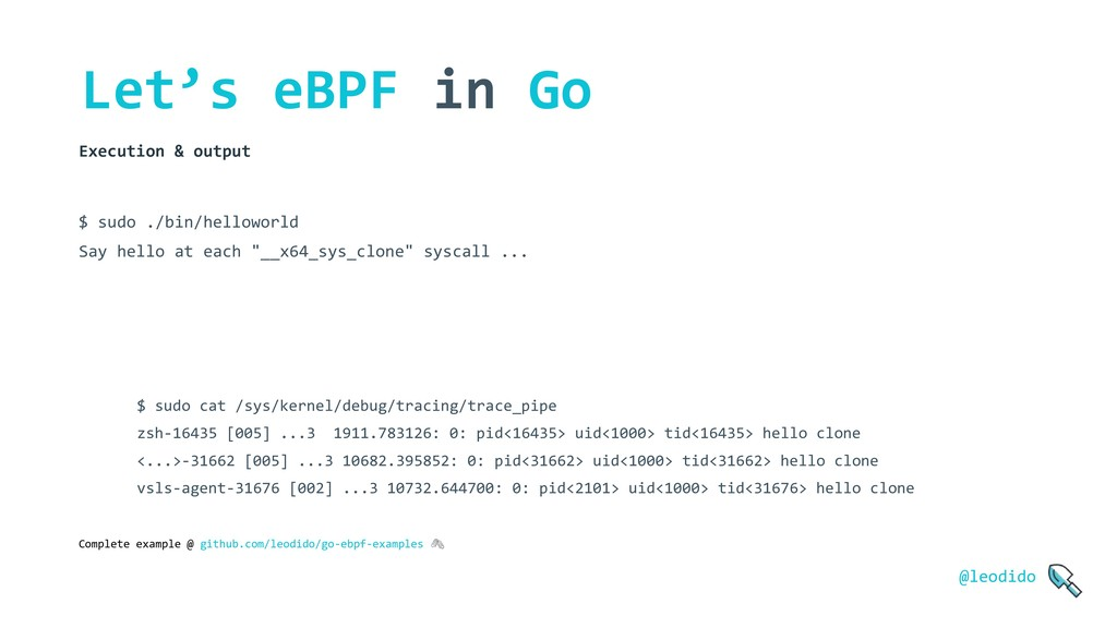 Let's eBPF in Go Complete example @ github.com/...