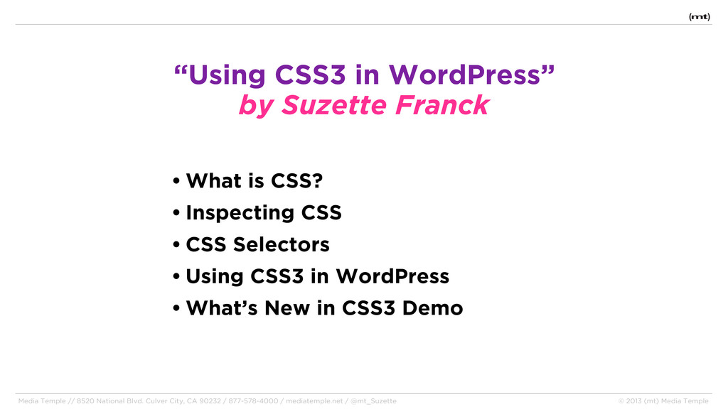 • What is CSS? • Inspecting CSS • CSS Selectors...