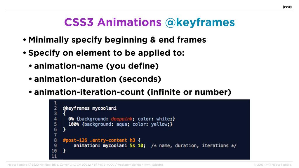 • Minimally specify beginning & end frames • Sp...