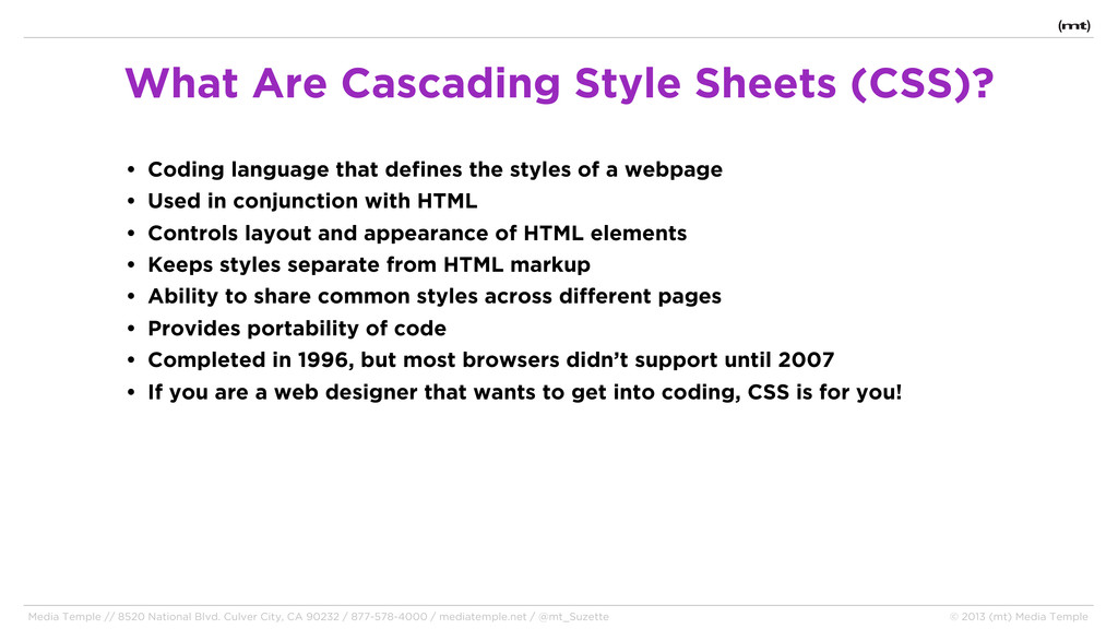 • Coding language that defines the styles of a ...