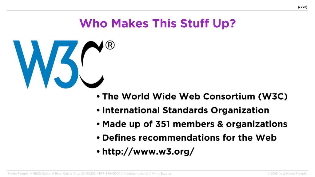 • The World Wide Web Consortium (W3C) • Interna...