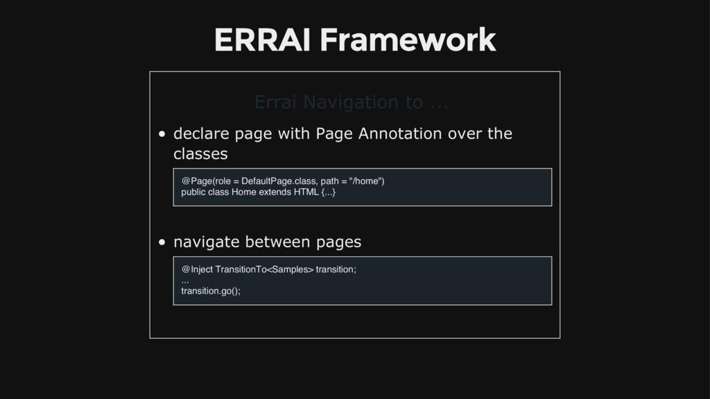 ERRAI Framework Errai Navigation to ... declare...