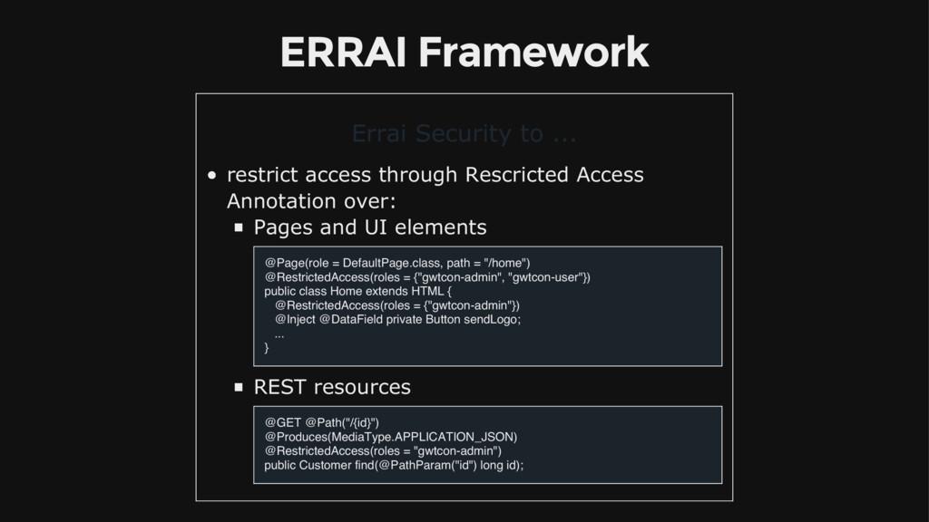 ERRAI Framework Errai Security to ... restrict ...