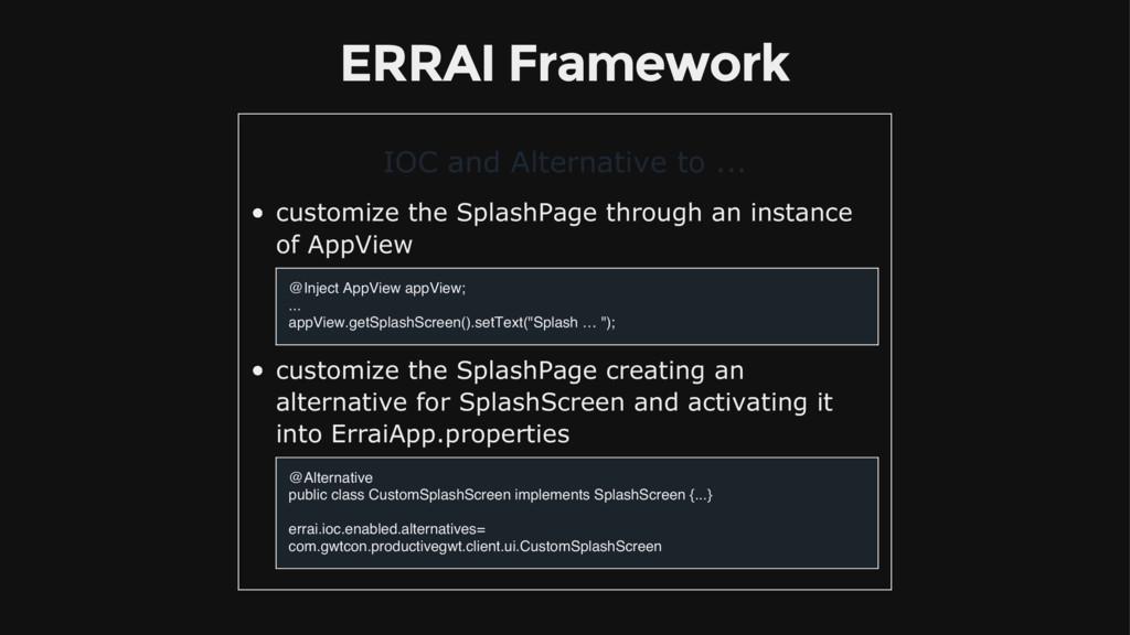 ERRAI Framework IOC and Alternative to ... cust...