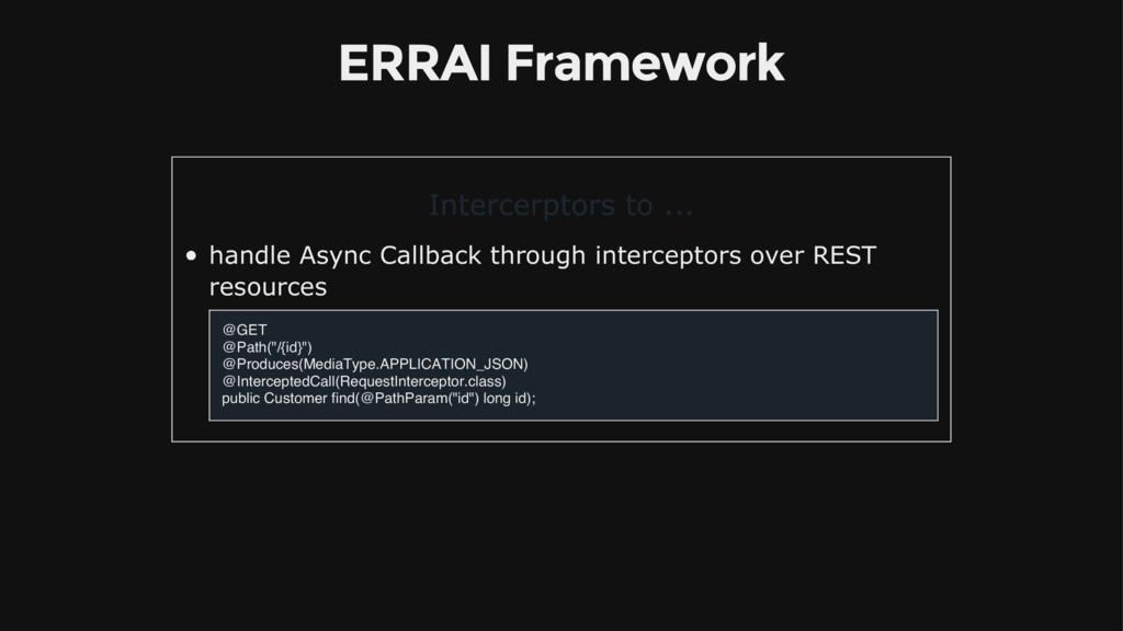 ERRAI Framework Intercerptors to ... handle Asy...