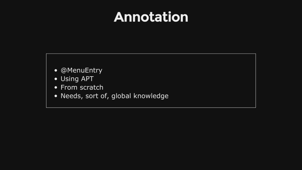Annotation @MenuEntry Using APT From scratch Ne...