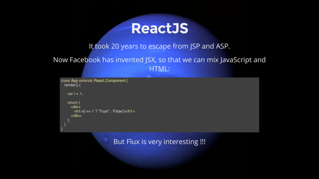 ReactJS It took 20 years to escape from JSP and...