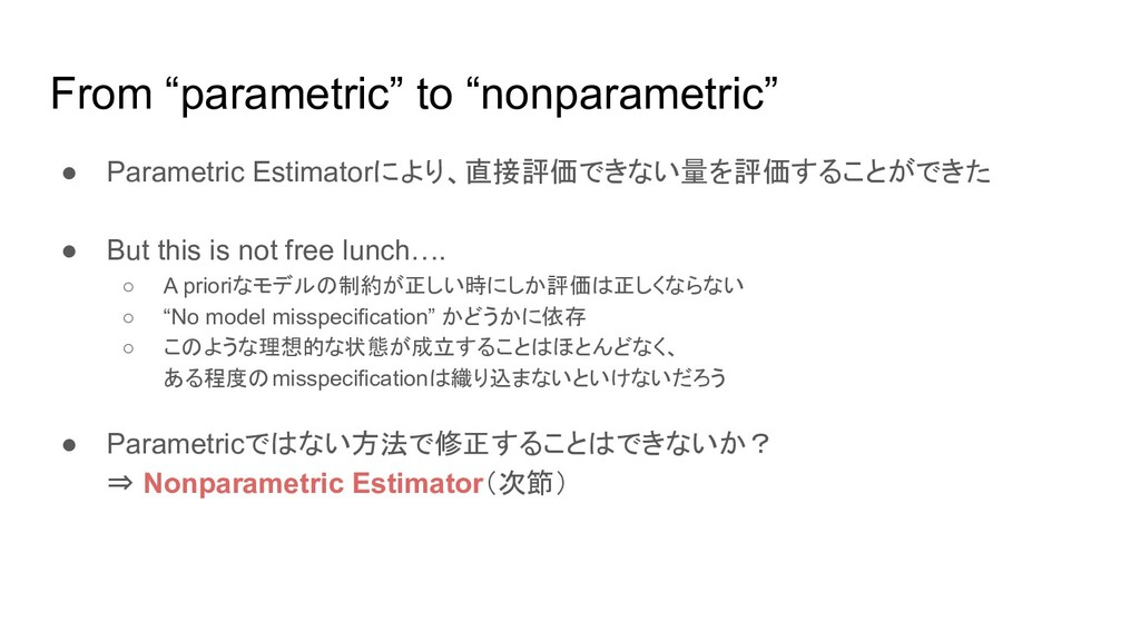 "From ""parametric"" to ""nonparametric"" ● Parametr..."