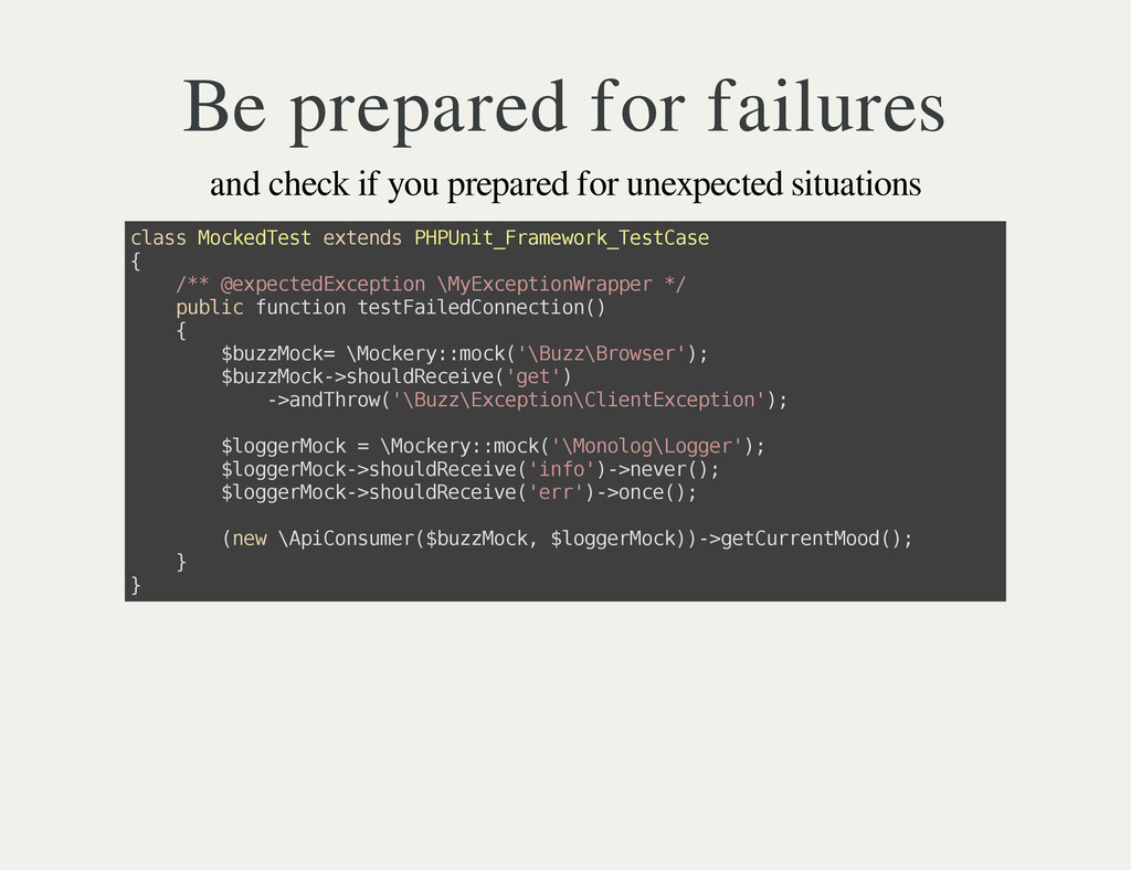 Be prepared for failures and check if you prepa...