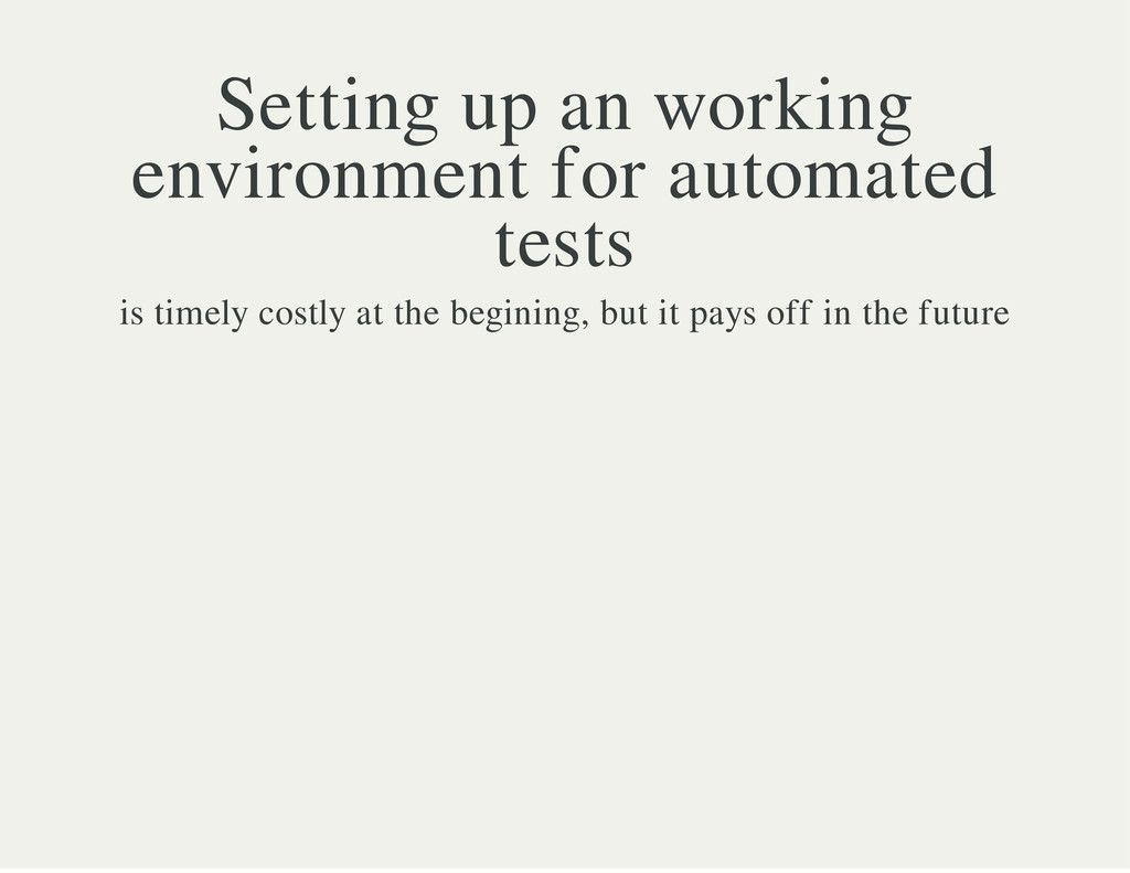 Setting up an working environment for automated...