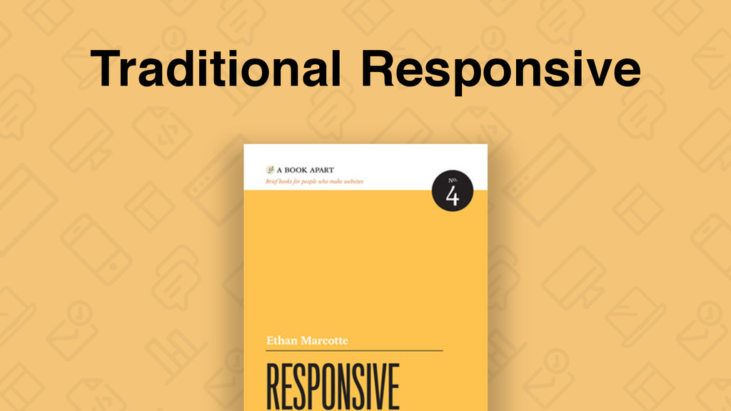 Traditional Responsive