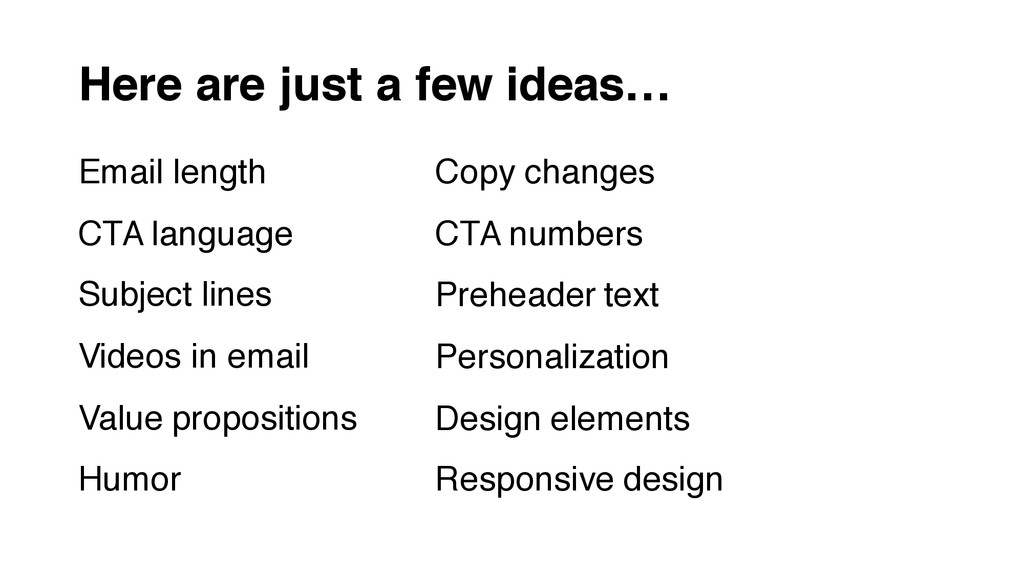 Here are just a few ideas… Email length CTA lan...