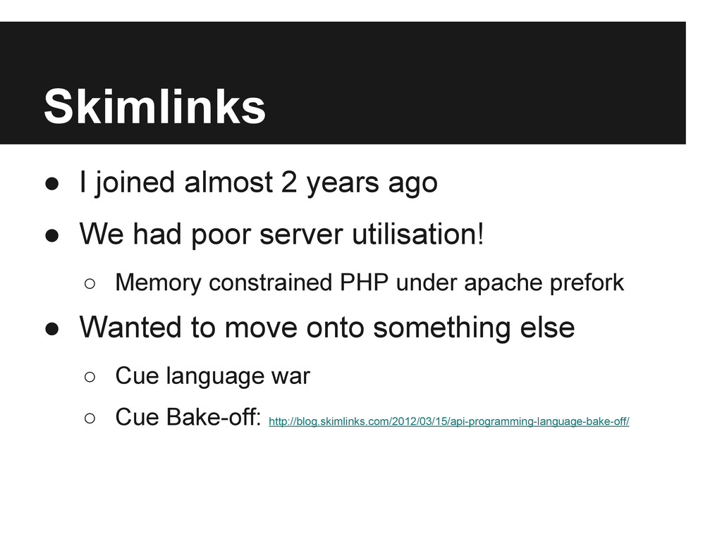Skimlinks ● I joined almost 2 years ago ● We ha...