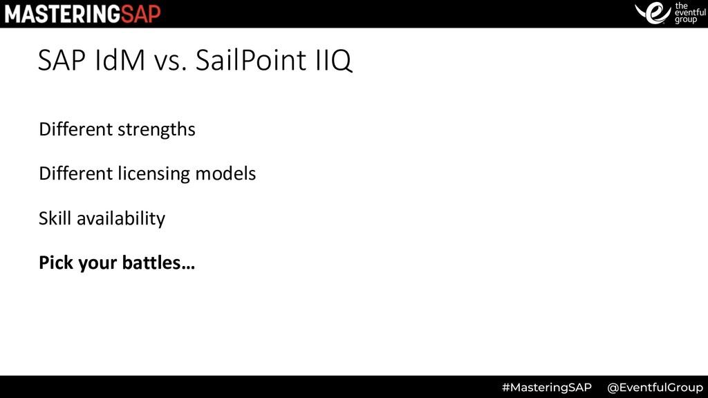 SAP IdM vs. SailPoint IIQ Different strengths D...
