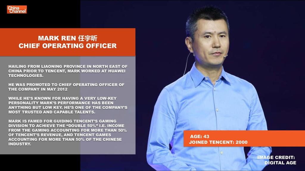 MARK REN 任宇昕 CHIEF OPERATING OFFICER HAILING FR...