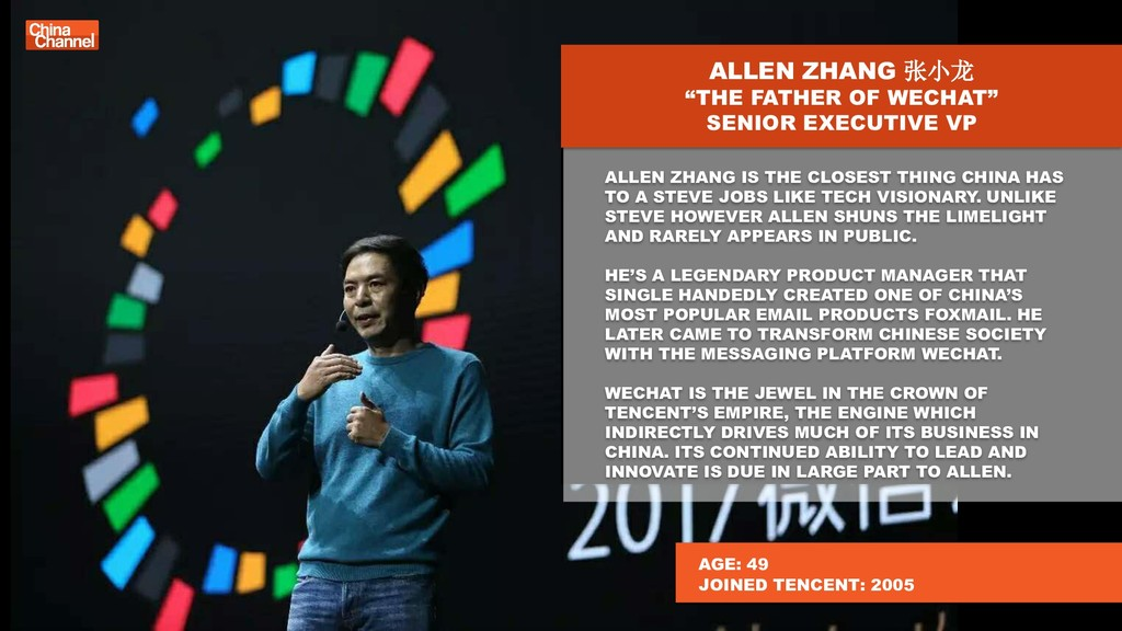 """ALLEN ZHANG 张小龙 """"THE FATHER OF WECHAT"""" SENIOR E..."""
