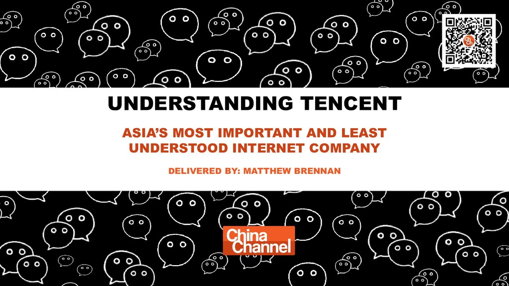 UNDERSTANDING TENCENT ASIA'S MOST IMPORTANT AND...