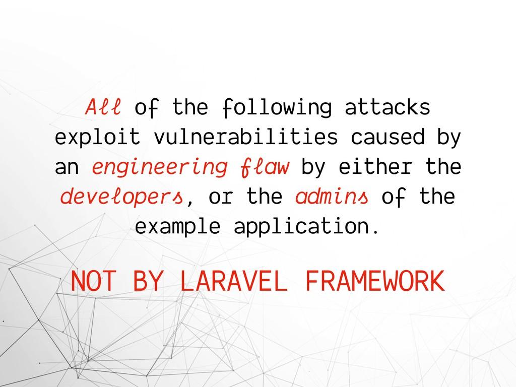 All of the following attacks exploit vulnerabil...