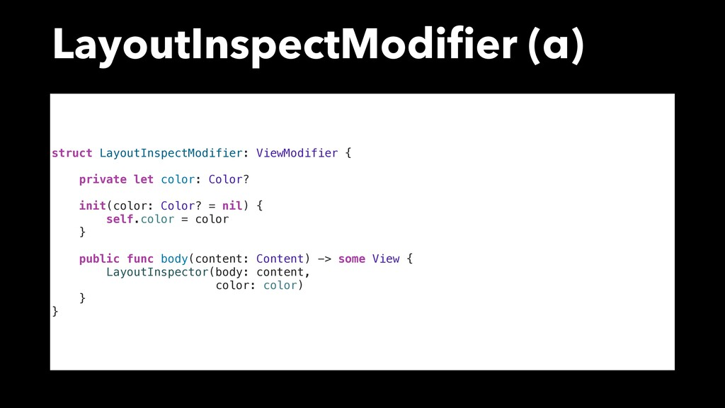 LayoutInspectModifier (α) struct LayoutInspectMo...
