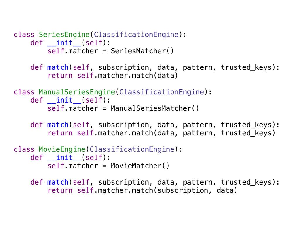 class SeriesEngine(ClassificationEngine): def _...