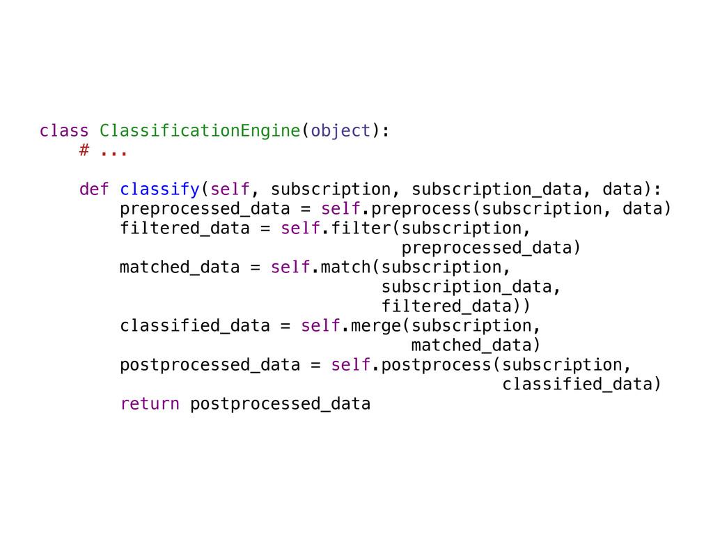 class ClassificationEngine(object): # ... def c...