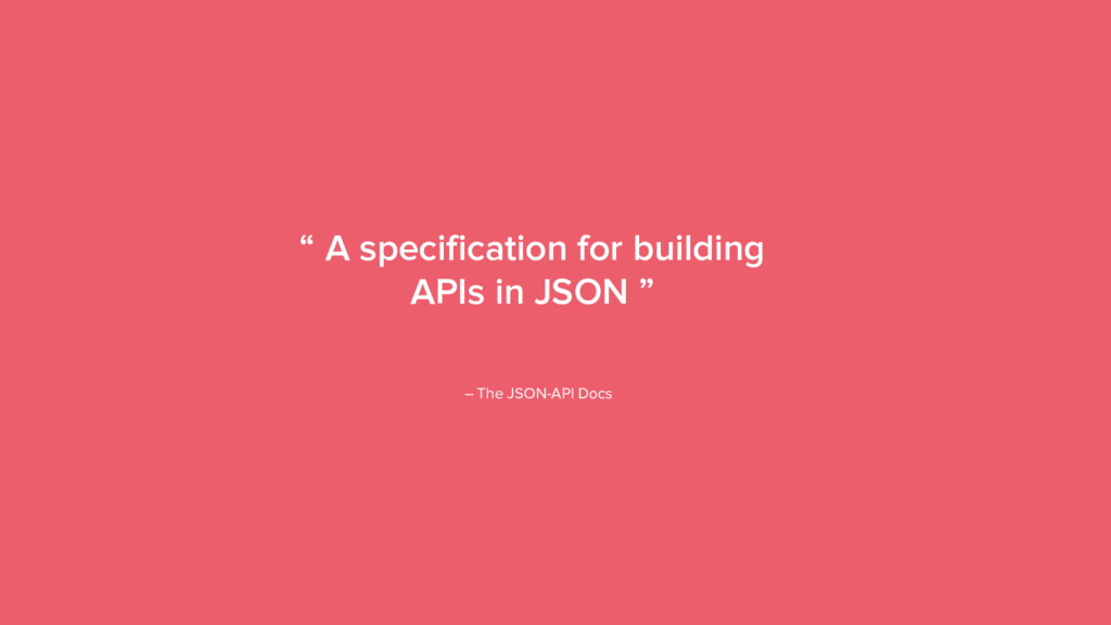 "18 "" A specification for building APIs in JSON ..."
