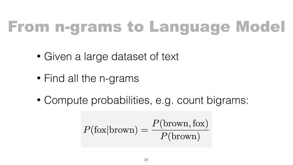 From n-grams to Language Model • Given a large ...