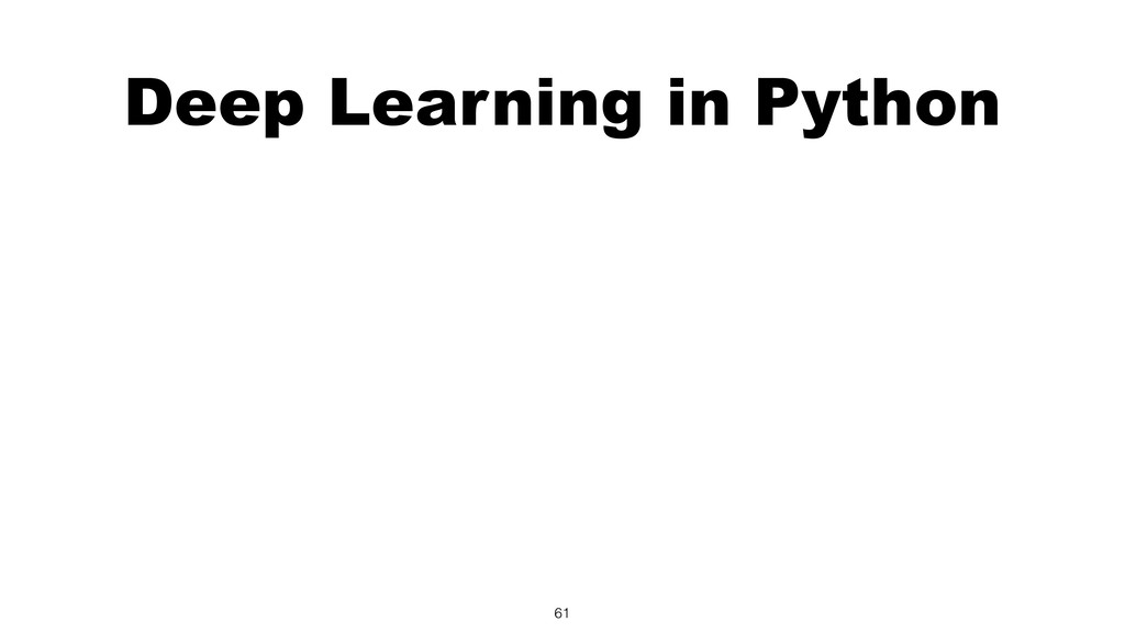 Deep Learning in Python 61
