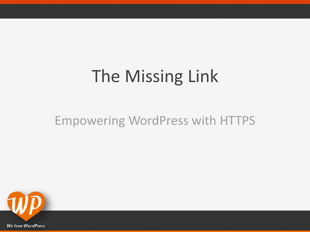 The Missing Link Empowering WordPress with HTTPS