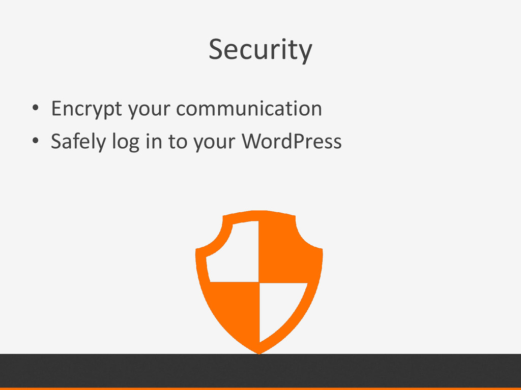 Security • Encrypt your communication • Safely ...