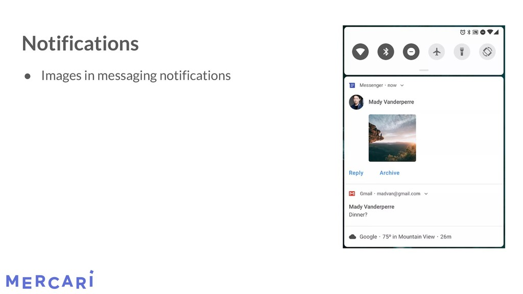 Notifications ● Images in messaging notificatio...