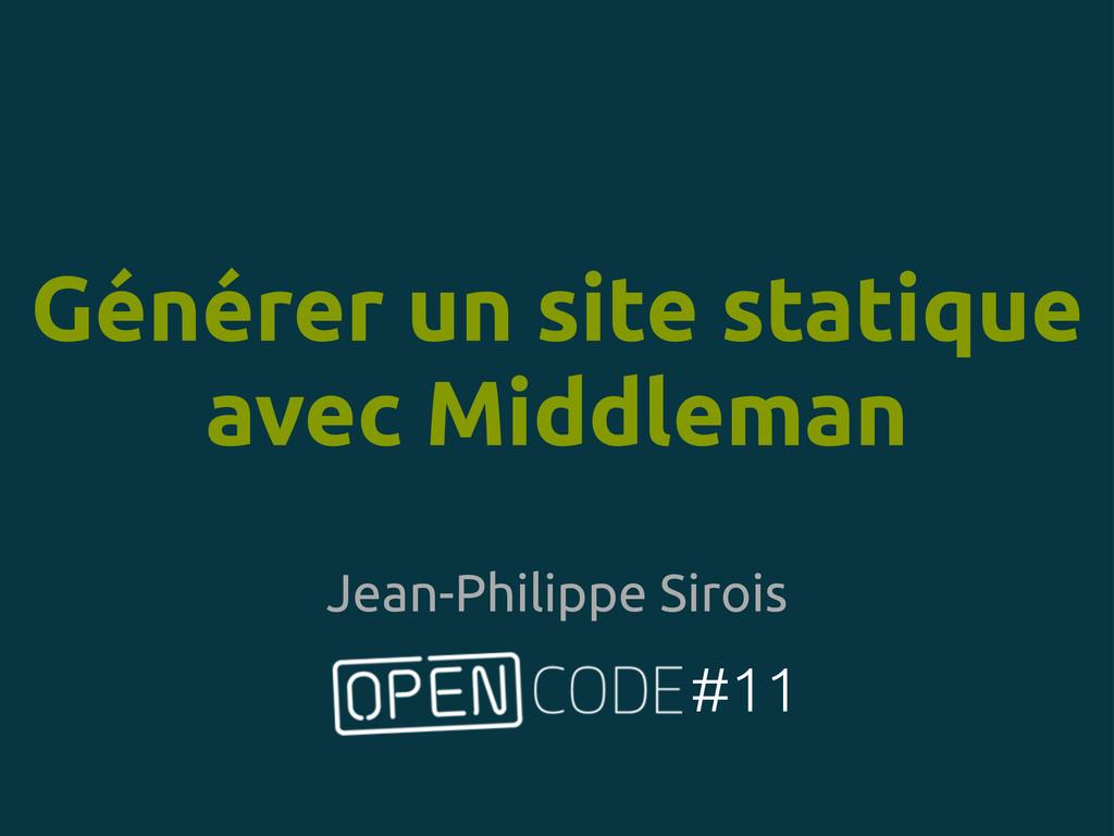 Générer un site statique avec Middleman #11 Jea...