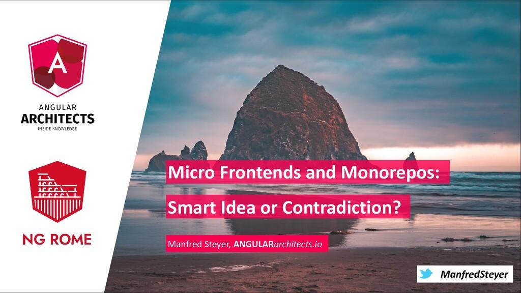 @ManfredSteyer ManfredSteyer Micro Frontends an...