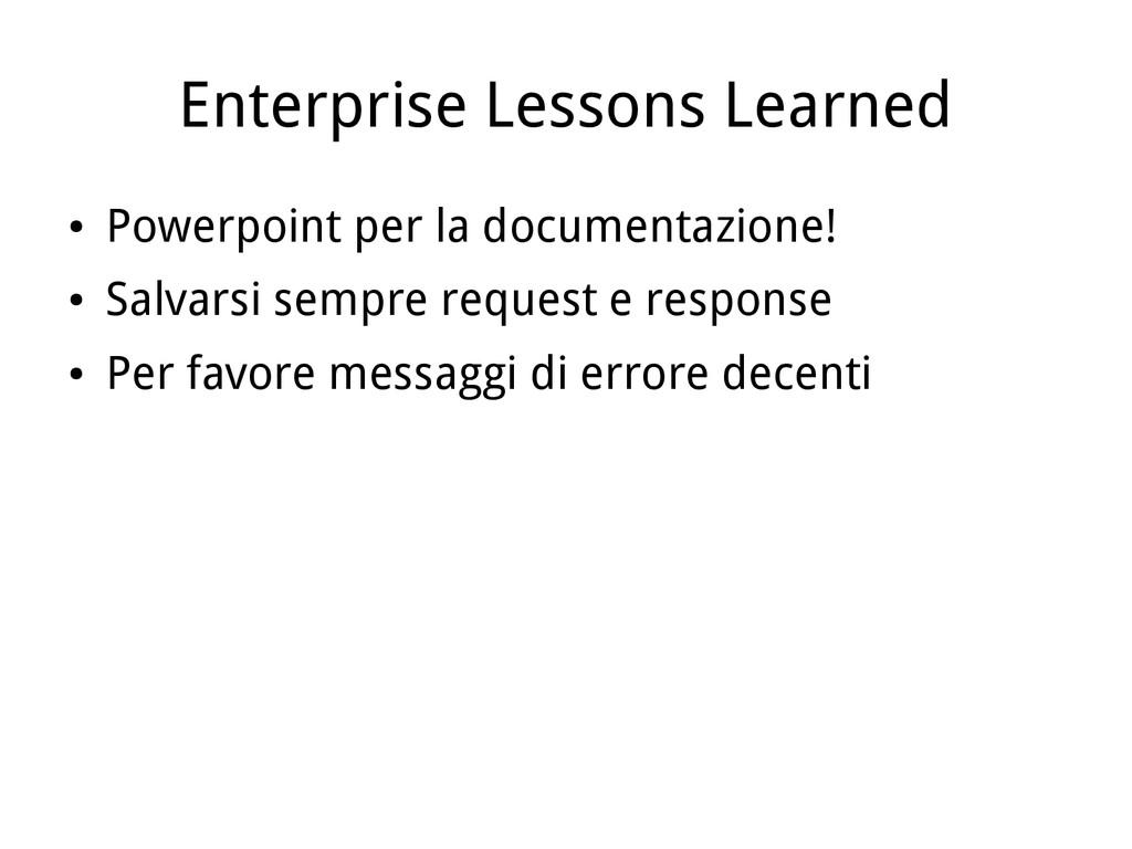 Enterprise Lessons Learned ● Powerpoint per la ...