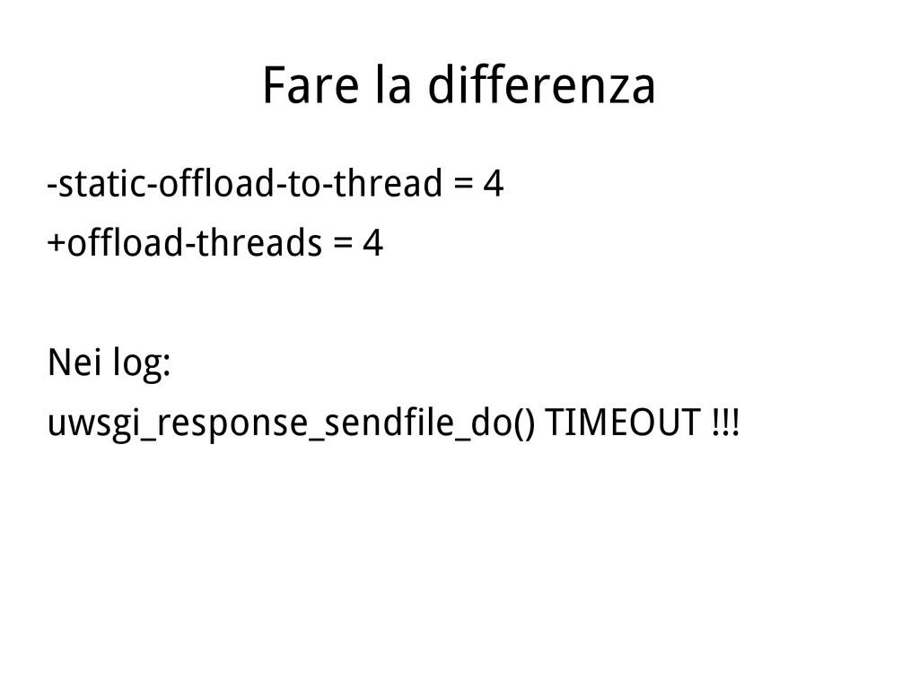 Fare la differenza -static-offload-to-thread = ...
