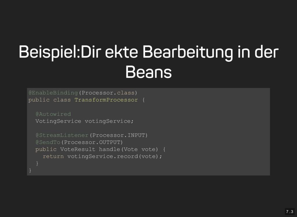 7 . 3 Beispiel: Direkte Bearbeitung in der Bean...