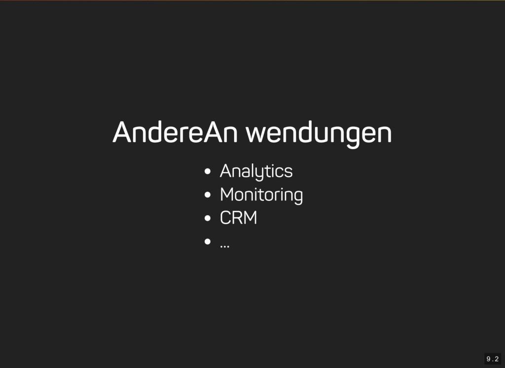 9 . 2 Andere Anwendungen Analytics Monitoring C...