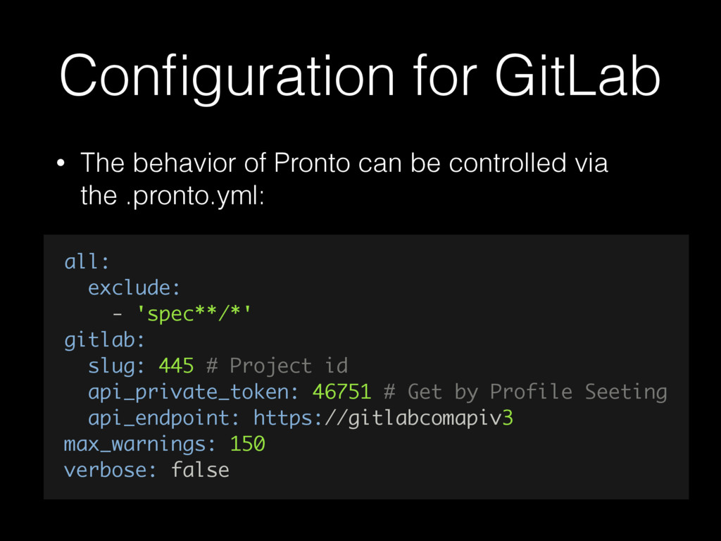 Configuration for GitLab • The behavior of Pront...